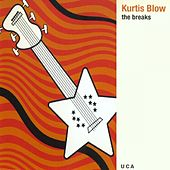 The Breaks de Kurtis Blow