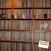 Classics Revisited # 2 by Various Artists