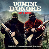 La Musica Della Mafia - Best Of (Uomini D'Onore - Men Of Honor) de Various Artists