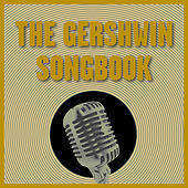 The Gershwin Songbook de Various Artists