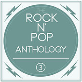 A Rock'n'Pop Anthology Vol. 3 by Various Artists