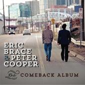 The Comeback Album by Eric Brace