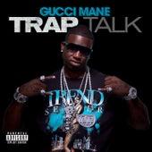 Trap Talk de Gucci Mane