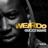 Weirdo de Gucci Mane