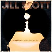 So In Love (feat. Anthony Hamilton) de Jill Scott