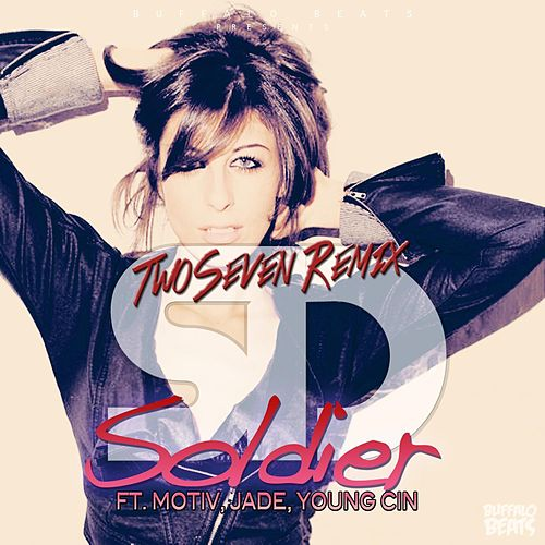 Soldier (TwoSeven Remix) by SD
