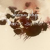 Panic Switch (Int'l 2 -Track) de Silversun Pickups