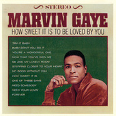 How Sweet It Is To Be Loved By You by Marvin Gaye