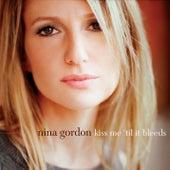 Kiss Me 'Til It Bleeds by Nina Gordon