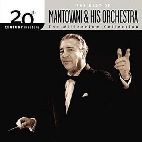 The Best Of Mantovani - 20th Century Masters - The Millennium Collection by Various Artists