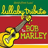 Lullaby Tribute to Bob Marley by Lullaby Players