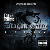 Dragon Gang (Deluxe Edition) von The Regime
