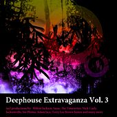 Deep House Extravagenza Vol.3 by Various Artists