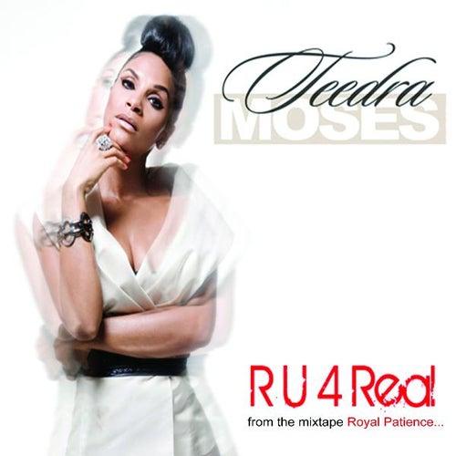 R U 4 Real (Video Version) by Teedra Moses