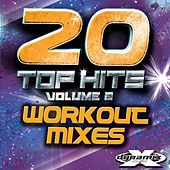 20 Top Hits Vol. 2 (Workout Mixes) by Various Artists