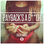 Payback's a B**ch - Single de Collie Buddz