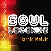 Soul Legends: Harold Melvin & The Blue Notes by Harold Melvin & The Blue Notes