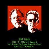 2001-12-12 Martyrs', Chicago, Il Bonus: 1977 Hit Single #1 (Live) by Hot Tuna