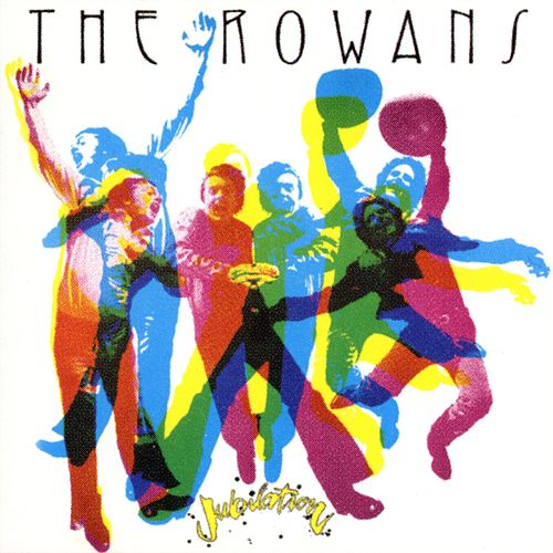 Jubilation by The Rowans