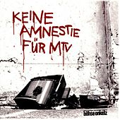 Keine Amnestie für MTV von Böhse Onkelz