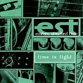 Time Is Tight by Eastern Standard Time