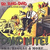 Dandimite! by Dr. Ring-Ding