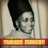 The Early Recordings de Miriam Makeba
