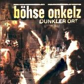 Dunkler Ort by Böhse Onkelz