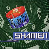 Boss Drum (Version 2) von The Shamen