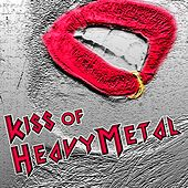 Kiss Of Heavy Metal (I Was Made For Lovin You, Rock'n Roll All Nite, Black Diamond, 100.000 Years and More...) de Various Artists