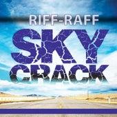 Skycrack by Riff Raff