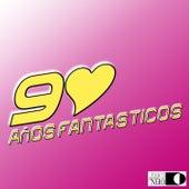 90 Años Fantasticos (Músicas Do Disco De 90 Anos) by Various Artists