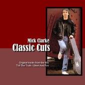 Classic Cuts de Mick Clarke