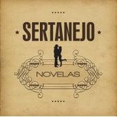 Sertanejo: Novelas de Various Artists