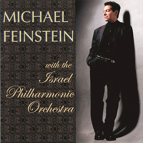 Michael Feinstein With The Israel... by Michael Feinstein