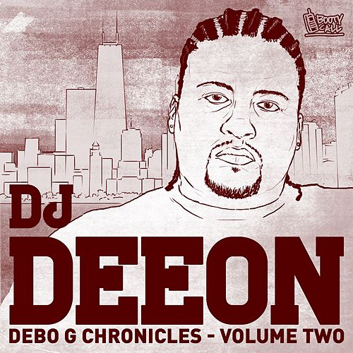 Debo G Chronicles, Vol. 2 by DJ Deeon