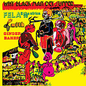 Why Black Man Dey Suffer di Fela Kuti