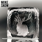 Miike Snow (Deluxe Version) by Miike Snow