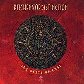 The Death of Cool by Kitchens of Distinction
