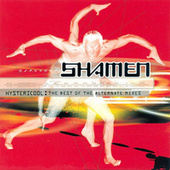 Hystericool: The Best of the Alternate Mixes von The Shamen