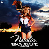 Nunca Digas No (feat. Xriz & Chk) de Natalia