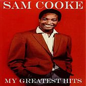 My Greatest Hits - 99 Selection by Sam Cooke
