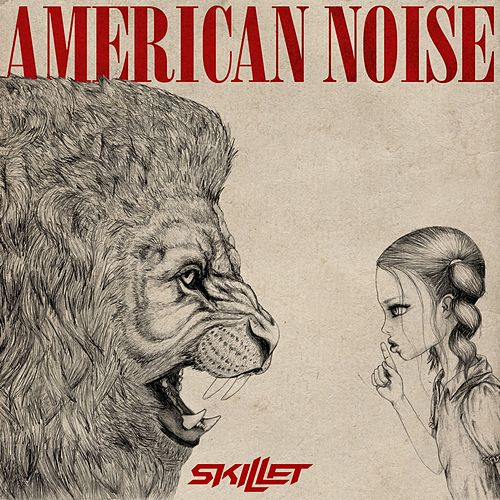 American Noise by Skillet