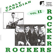 Early Canadian Rockers Vol. 2 by Various Artists