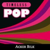 Timeless Pop: Acker Bilk de Acker Bilk