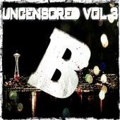 Uncensored, Vol. 3 (Bembe Team Presents Uncensored, Vol. 3) de Various Artists