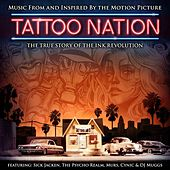 Tattoo Nation (Music From And Inspired By The Motion Picture) (Deluxe Edition) de Various Artists