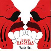 Watch-Out de Barrabas
