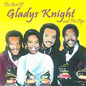 The Best of Gladys Knight & The Pips by Gladys Knight