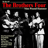 Nine Pound Hammer: The Best of The Brothers Four de The Brothers Four